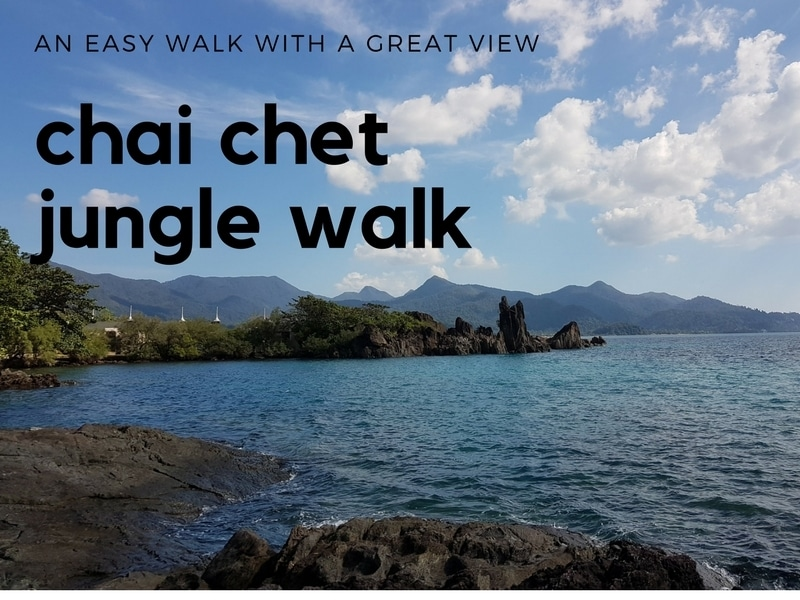 View from Chai Chet Resort Jungle Walk