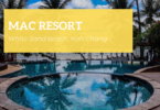 Mac Resort, White Sand beach, Koh Chang