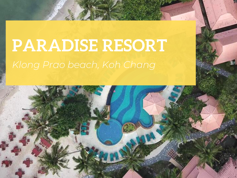 Paradise Resort, Klong Prao beach, Koh Chang