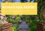 Ramayana Resort, Koh Chang