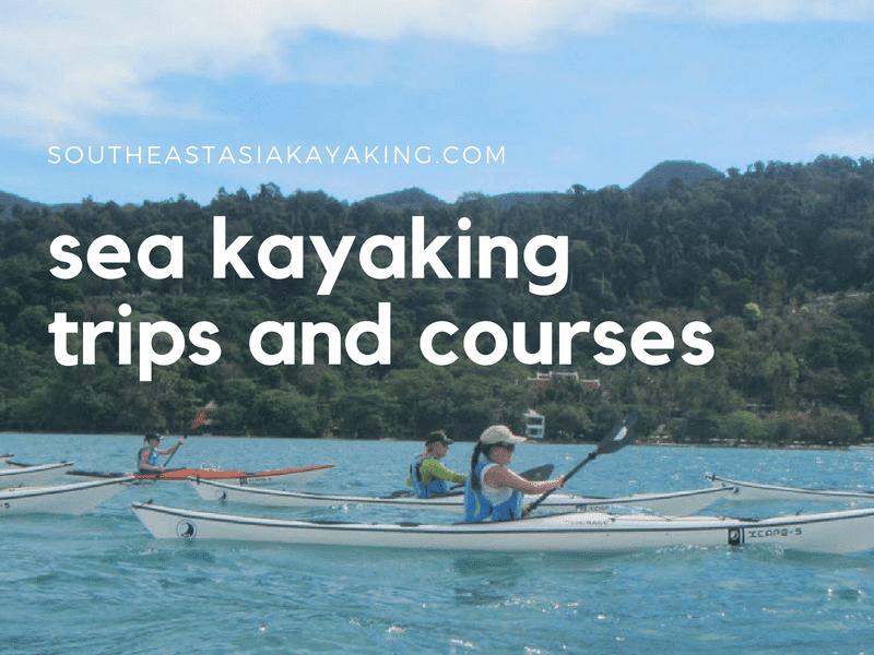 Sea kayaking courses dna day trips on Koh Chang