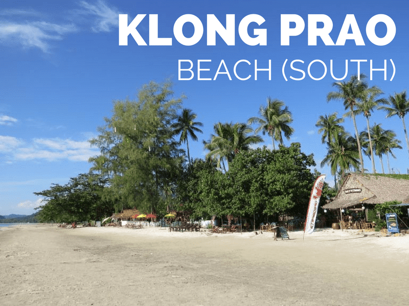 Visitor guide to the south of Klong Prao beach, Koh Chang, Thailand