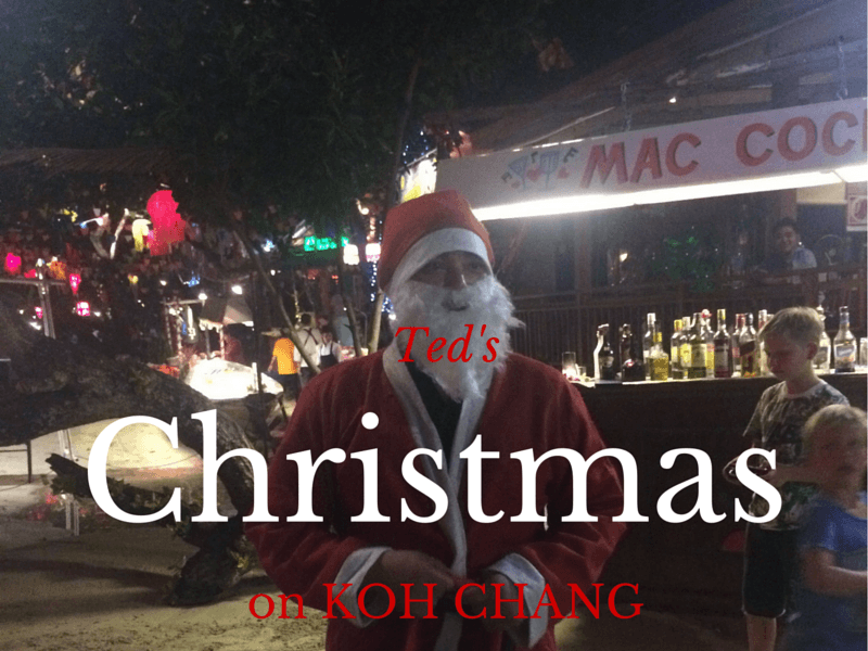 Ted writes about his Christmas trip to Koh Chang