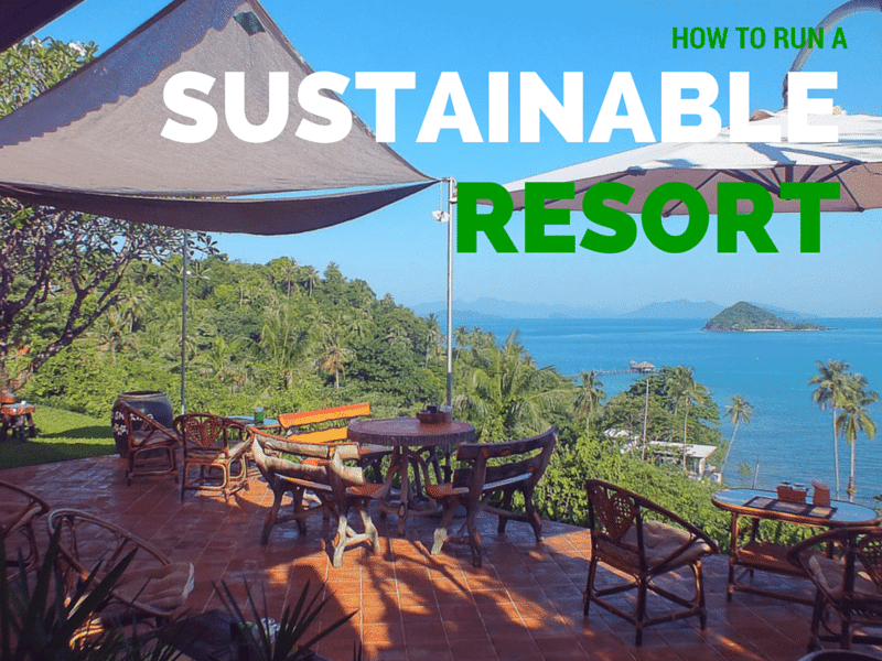 How to run an eco-friendly small resort in Thailand