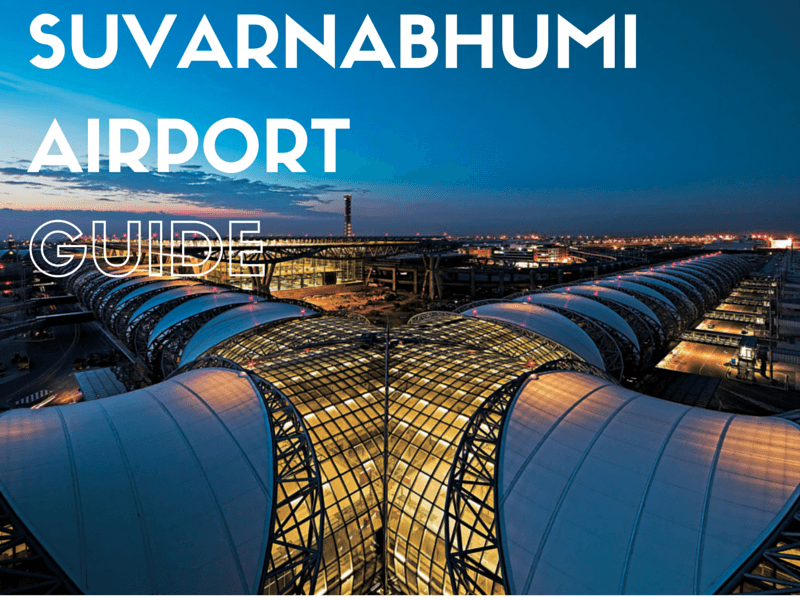Suvarnabhumi Airport Guide & Travelling into Bangkok 2019