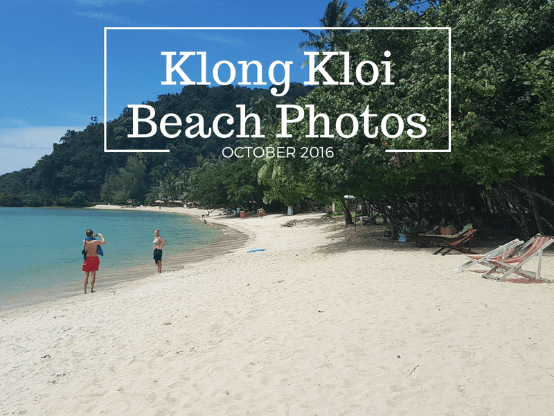Photogrpahs of Klong Kloi beach, bangbao, Koh Chang. Taken in 2016