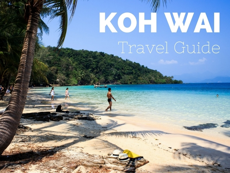 Guide to accommodation and beaches on Koh Wai island, Trat, Thailand