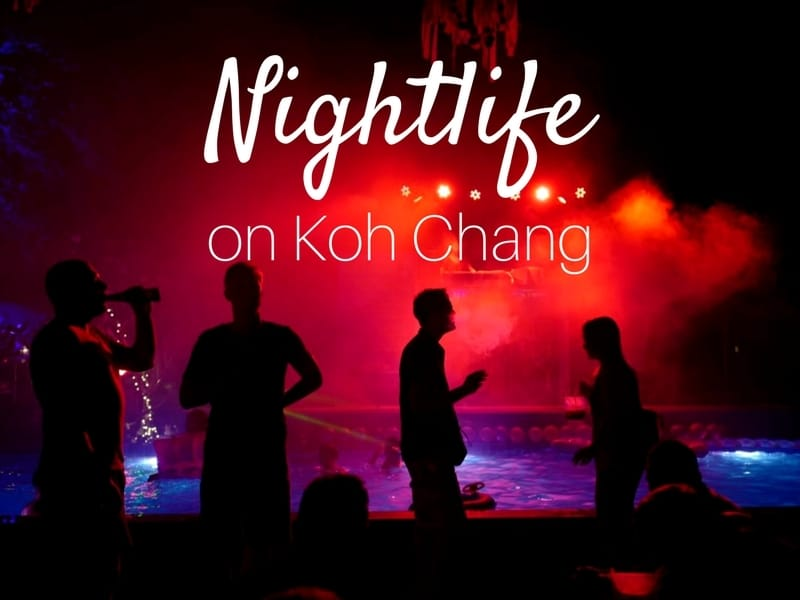 Guide to the Nightlife on Koh Chang