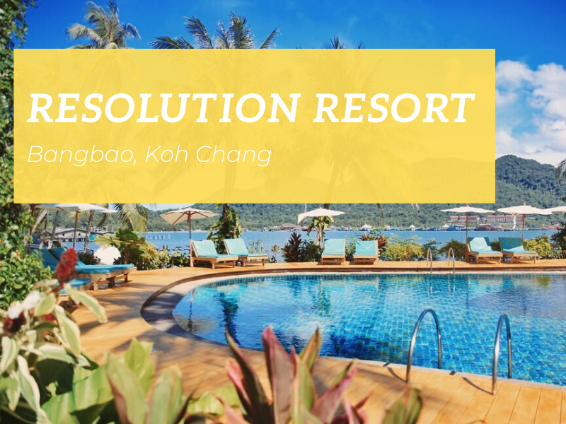 Resolution Resort, Bangbao, Koh Chang