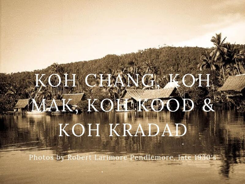 Photos of Koh Chang in the 1930s