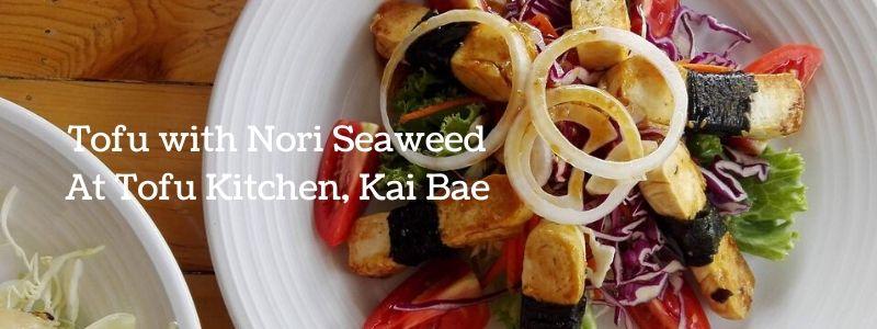 Tofu Kitchen, Kai Bae