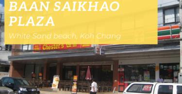 Baan Saikao Plaza Hotel, White Sand beach, Koh Chang
