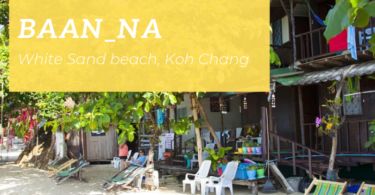 Baan Na, White Sand beach, Koh Chang