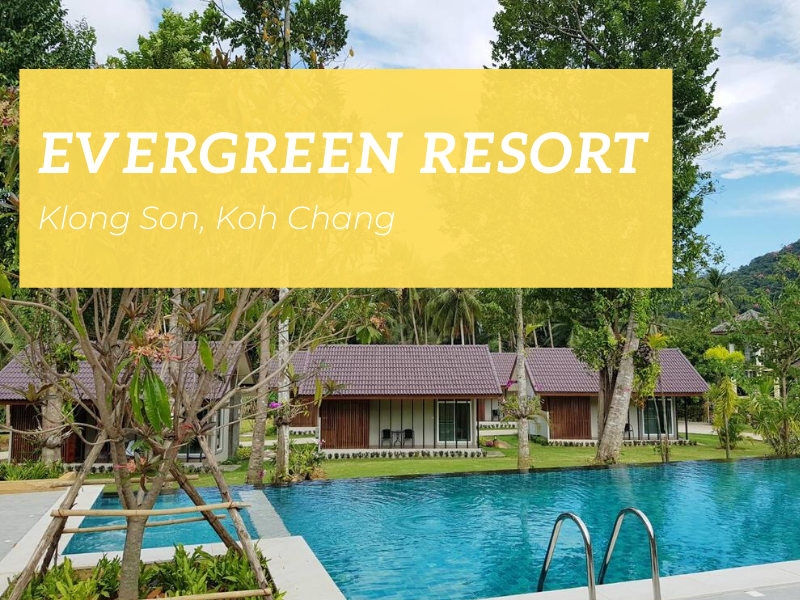 Evergreen Resort, Klong Son, Koh Chang
