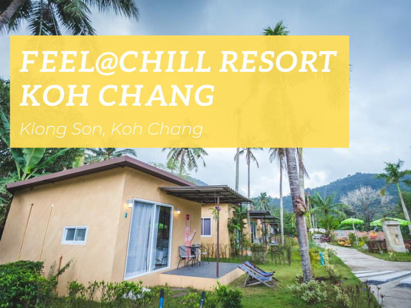 Feel@Chill Resort, Klong Son