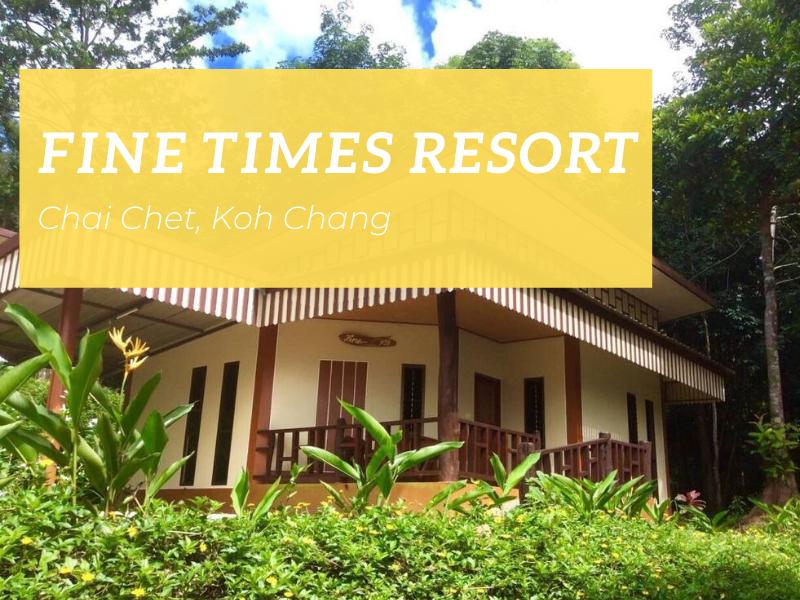 Fine Times Resort, Chai Chet, Koh Chang