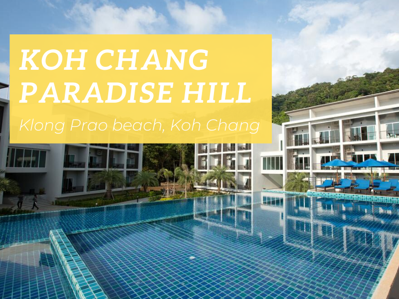 Koh Chang Paradise Hill, Klong Prao beach