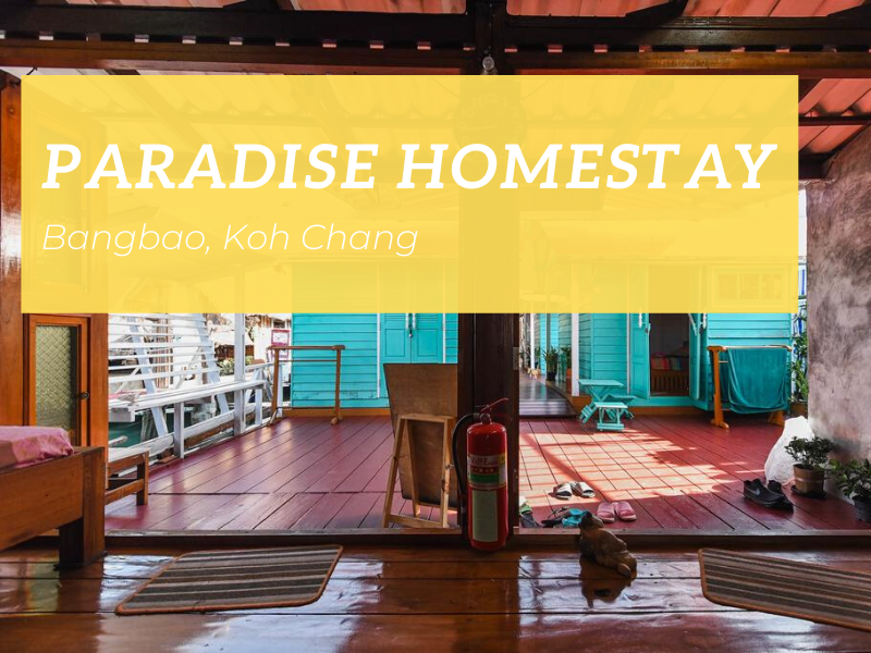 Paradise Homestay, Bangbao, Koh Chang