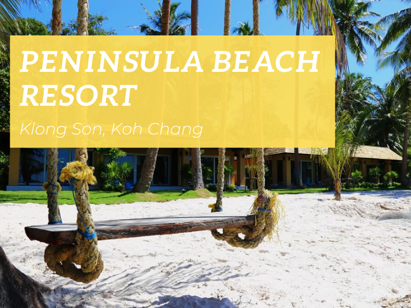 PeninsualBeach Resort, Klong Son beach, Koh Chang