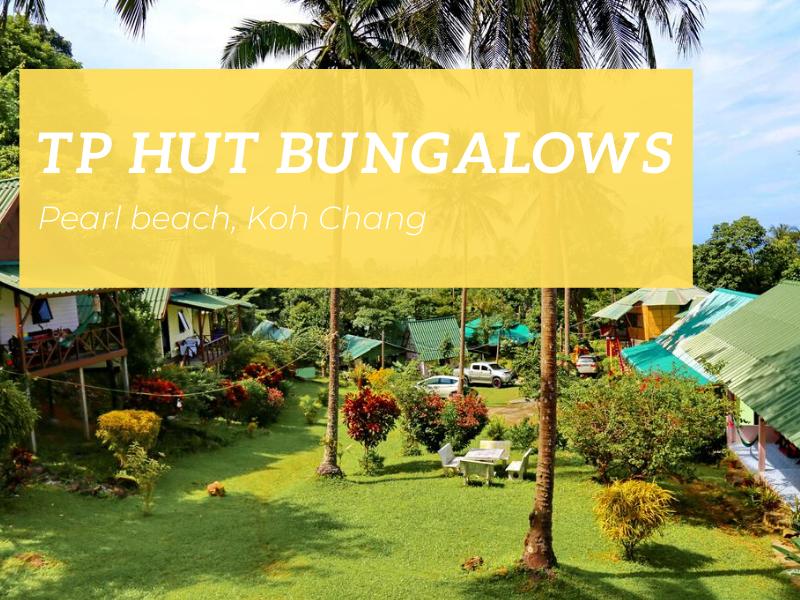 TP Hut Bungalows, Pearl beach, Koh Chang