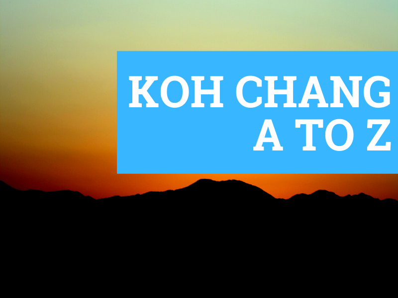Koh Chang A to Z