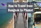 How to Travel from Bangkok to Phuket