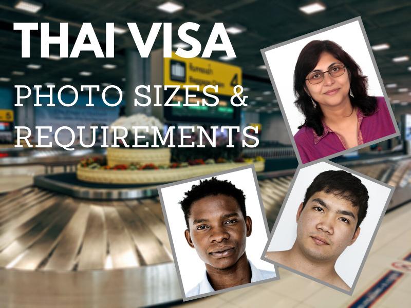 Thailand Visa Photo Requirements