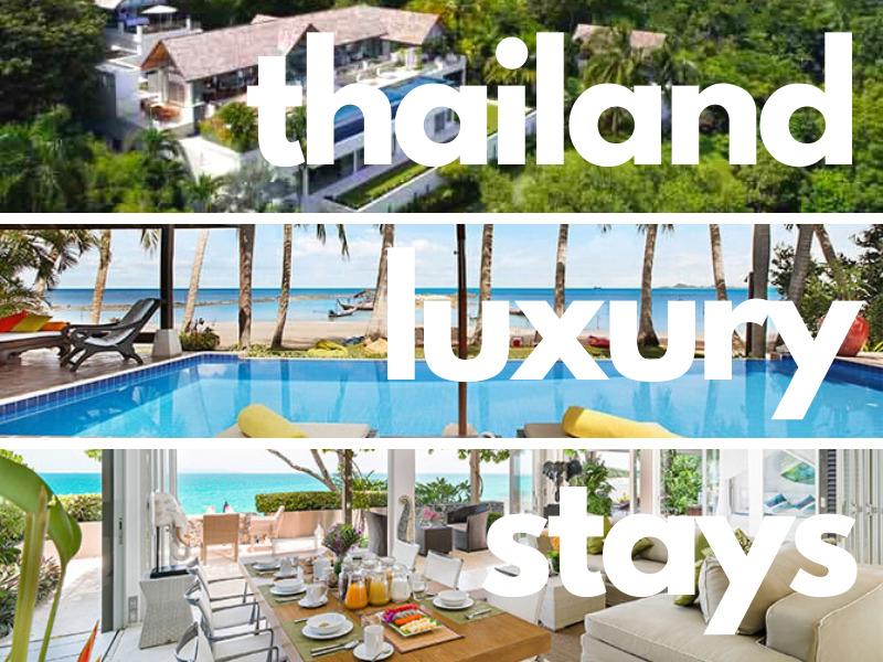 thailand luxury stays -best villas in Thailand