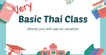 Learn Basic Thai Words For Your Vacation