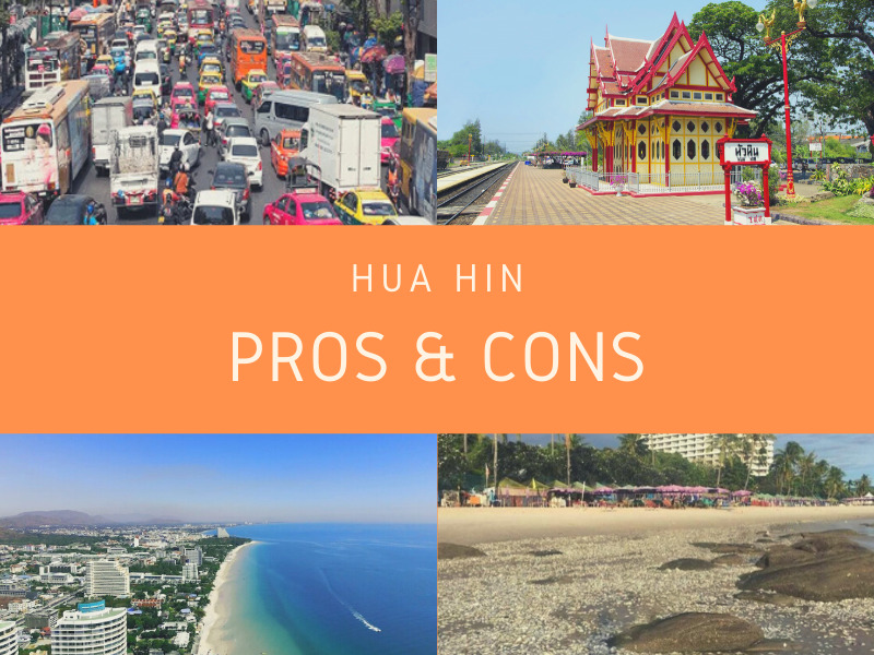 Hua Hin Pros and Cons