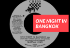 One Night in Bangkok 7inch single