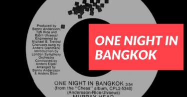 One Night in Bangkok 7inch single